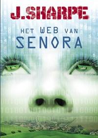 Het web van Senora | J. Sharpe |