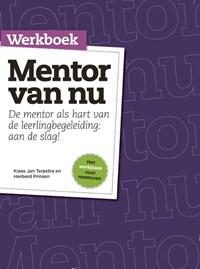 Werkboek mentor van nu | Klaas Jan Terpstra ; Herberd Prinsen |