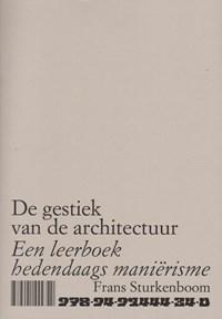 De gestiek van de architectuur | Frans Sturkenboom |