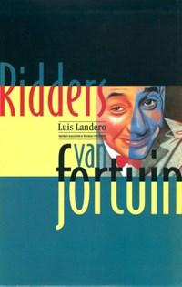 Ridders van fortuin | Luis Landero |