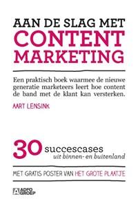 Aan de slag met content marketing   Aart Lensink  