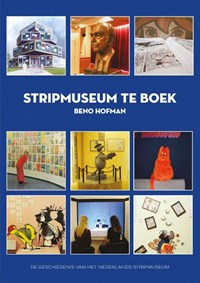 Stripmuseum te Boek | Beno Hofman |