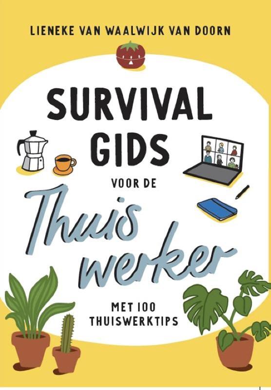 Survivalgids voor de thuiswerker