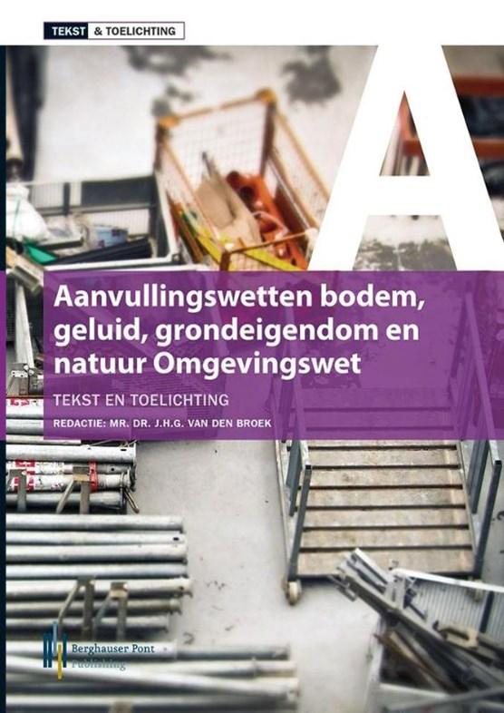 Tekst & toelichting aanvullingswetten omgevingswet