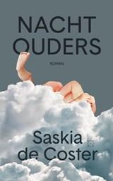 Nachtouders   Saskia De Coster   9789492478672