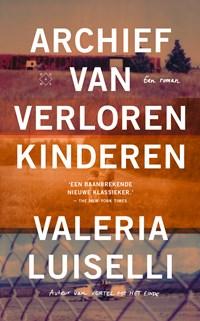Archief van verloren kinderen | Valeria Luiselli |