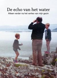 De echo van het water | Maria Van Rijsewijk |