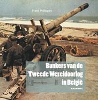 Bunkers van de Tweede Wereldoorlog in België   Frank Philippart  