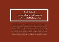 Verzameling kwartierstaten van bekende Nederlanders | Frank Rijckaert |