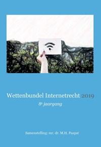 Wettenbundel Internetrecht 2019 | M.H. Paapst |