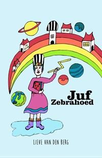 Juf Zebrahoed | Lieve van den Berg |