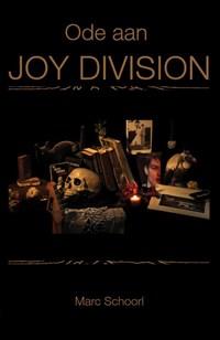 Ode aan Joy Division   Marc Schoorl  