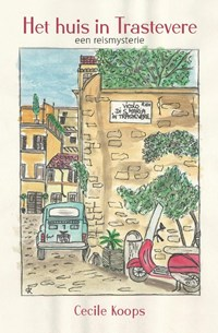 Het huis in Trastevere | Cecile Koops |