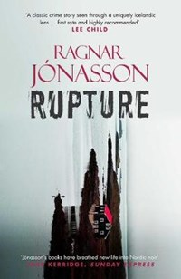 Rupture | Ragnar Jonasson |