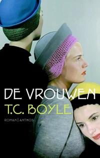 Vrouwen   T. Coraghessan Boyle  