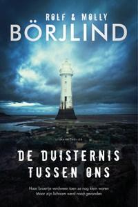 De duisternis tussen ons | Molly Börjlind ; Rolf Börjlind |