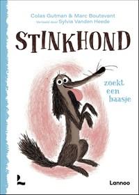 Stinkhond zoekt een baasje | Colas Gutman ; Marc Boutavant |