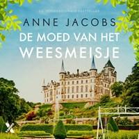 De moed van het weesmeisje   Anne Jacobs  