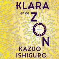 Klara en de Zon   Kazuo Ishiguro  