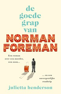 De goede grap van Norman Foreman | Julietta Henderson |