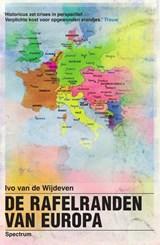 De rafelranden van Europa | Ivo van de Wijdeven | 9789000347421