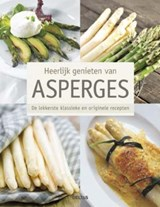 Heerlijk genieten van asperges | Stefan Stich | 9789044745634