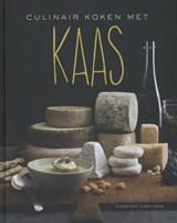 Culinair koken met kaas | Chester Hastings | 9789045202471