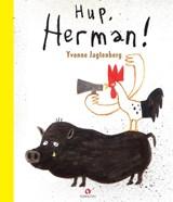 Hup Herman!   Yvonne Jagtenberg   9789047627128