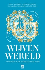 Wijvenwereld | Jelle Haemers ; Andrea Bardyn ; Chanelle Delameillieure | 9789460017445