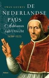 De Nederlandse paus | Twan Geurts | 9789460031212