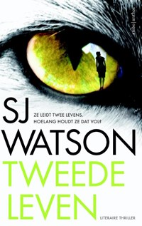 Tweede leven   S.J. Watson ; Sj Watson  
