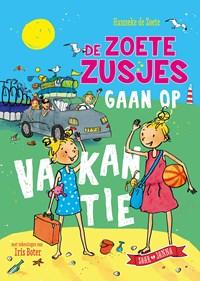 De zoete zusjes gaan op vakantie | Hanneke de Zoete |