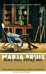 Kus me, straf me | Marja Pruis | 9789038893891