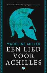 Een lied voor Achilles   Madeline Miller   9789493081222