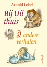 Bij uil thuis | Arnold Lobel | 9789021679525