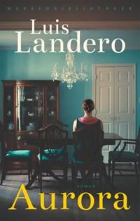 Aurora | Luis Landero |
