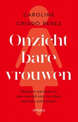 Onzichtbare vrouwen | Caroline Criado Perez | 9789044642711