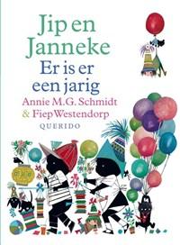Jip en Janneke Er is er een jarig   Annie M.G. Schmidt ; Fiep Westendorp  