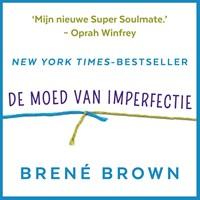 De moed van imperfectie | Brené Brown |