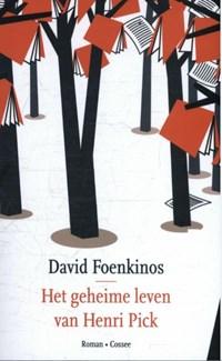 Het geheime leven van Henri Pick   David Foenkinos  