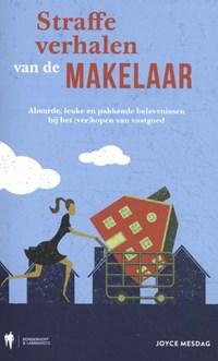 Straffe verhalen van de makelaar | Joyce Mesdag |