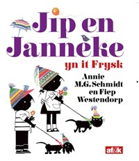 Jip en Janneke   Annie M.G. Schmidt  