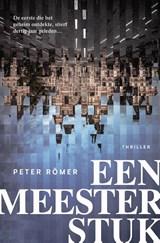 Een meesterstuk   Peter Römer   9789400510234