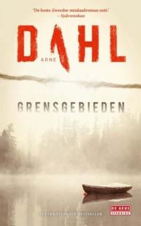 Grensgebieden   Arne Dahl  