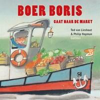 Boer Boris gaat naar de markt   Ted van Lieshout  