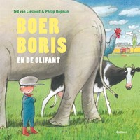 Boer Boris en de olifant   Ted van Lieshout  