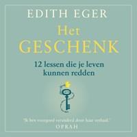 Het geschenk | Edith Eger |
