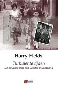 Turbulente tijden   H. Fields  