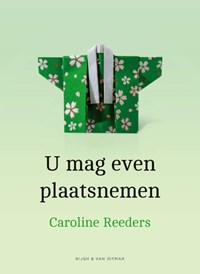 U mag even plaatsnemen | Caroline Reeders |