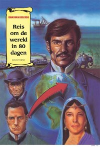 Reis om de wereld in 80 dagen   Verne Jules ; Jules Verne ; Uitgeverij Eenvoudig Communiceren  